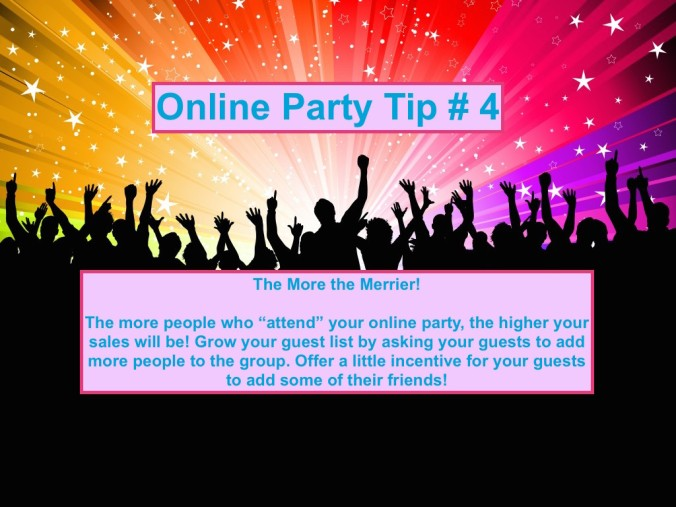 Party Tip #4