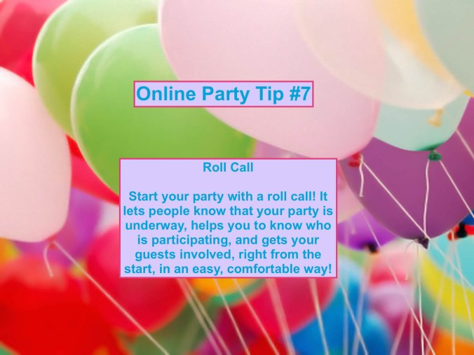 Party Tip #7